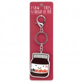 Chocaholic - I Saw This Keyring