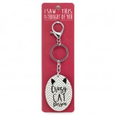 Crazy Cat Person - I Saw This Keyring
