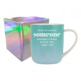 Someone - She Said Mug