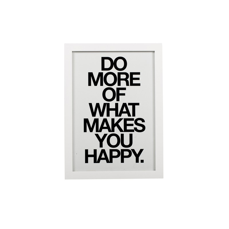 do More of What Makes You Happy do More What Makes You Happy