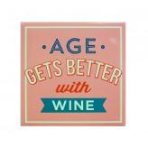 MT169 Age gets better... - BSOL Magnet
