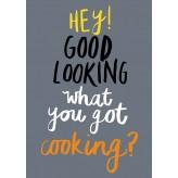 HD1524 - Hey Good Looking - Tea Towel