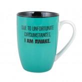 I Am Awake - The Daily Grind Mug