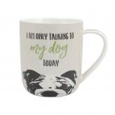 Talking To My Dog - Paw Pals Mug